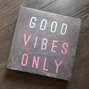 """Wall Art - """"Good Vibes Only"""" Wall Decor"""